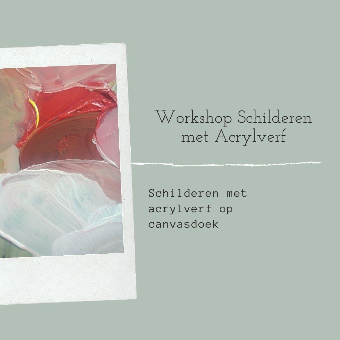 schilderen, workshops, schilderen met acrylverf, les, cursus